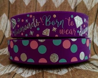 "7/8"" USDR purple grosgrain ribbon Born to wear diamonds"