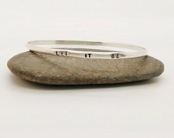 Let It Be stamped sterling silver bracelet