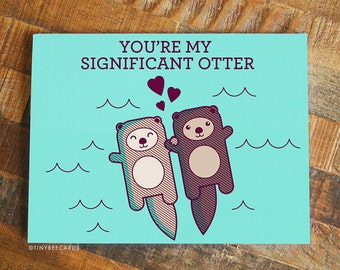 Cute Card 'You're My Significant Otter' - Funny Pun Card, Greeting Cards, Anniversary Card, Love Card, Otters Holding Hands Greeting card