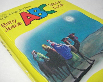 Baby Jesus ABC Story Book A Happy Day Book Vintage 80s