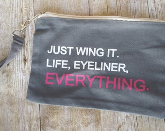 Make up bag, Just Wing it
