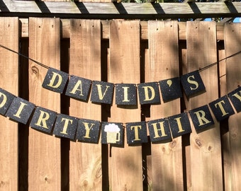 """Personalized Banner - """"Name"""" Dirty Thirty - Glitter"""