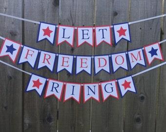 Let Freedom Ring Patriotic Banner
