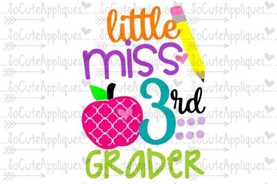 Svg Dxf Eps Cut File Little Miss 3rd Grader School Svg