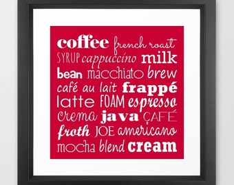Coffee print, cafe print, coffeehouse print, coffeehouse art, coffee typography, espresso artwork, java, mocha, french roast, cappuccino,