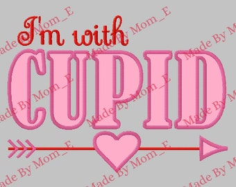 I'm with CUPID Applique