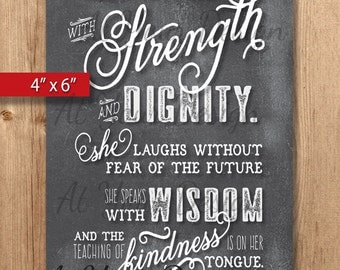 """y. Proverbs 31 vs 25-26. She is clothed with strength and dignity...Digital Download. 4""""x6"""" and one with bleed"""