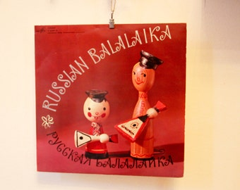 Vintage Original Folk Record from the USSR - Russian Balalaika: Folk Songs - Made in USSR