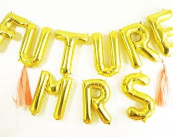 FUTURE MRS balloons - gold mylar foil letter balloon banner kit