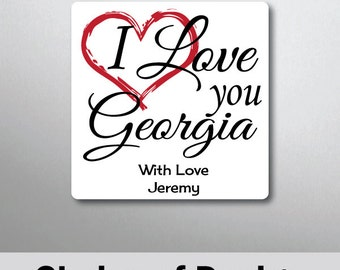 Personalised Love You Quote Magnet