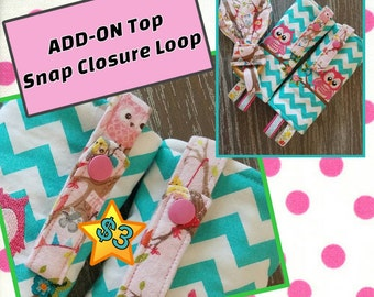 ADD-ON Top Snap Closure Toy loops on any Suck pads straight or curved.
