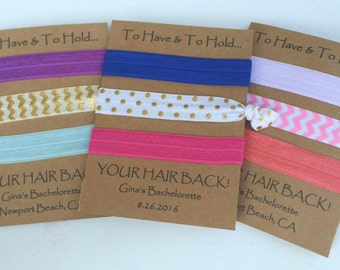 Elastic Hair Tie, Hair Tie Favors, Bachelorette Favor, Bridesmaid Favor - To Have & To Hold Your Hair Back- Knot Hair Ties