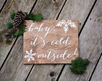 Christmas Signs Baby it's cold outside - Christmas Sign - Wood Signs - Wood