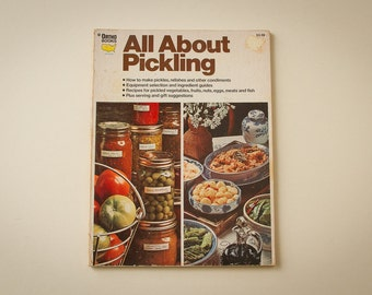 All About Pickling (Ortho Books 1975)  Vintage Cook Book - Preserving and Canning - Food