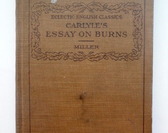 Carlyle's Essasy on Burns/ Eclectic English Classics