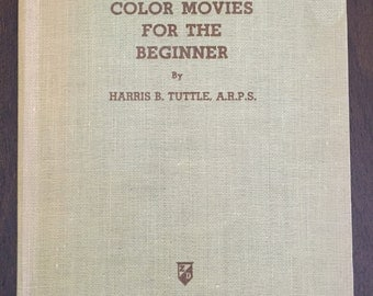 Color Movies for the Beginner, vintage 1941 book