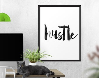 Typography Print, Hustle, Watercolor, Inspirational Art, Hustle Print, Motivational Wall Art, Home Office Decor, Everyday I'm Hustling