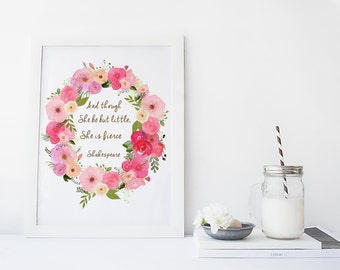 Flower wreath watercolor quote art print, shakespeare quote, though she be but little, floral art print, nursery wall decor, baby girl room