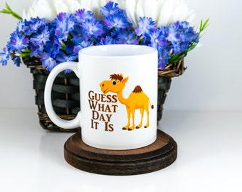 Camel Hump Day Mug for the Office | Guess What Day It Is Coffee Mug | Gift For Coworker | Wednesday Mug | Office Decoration