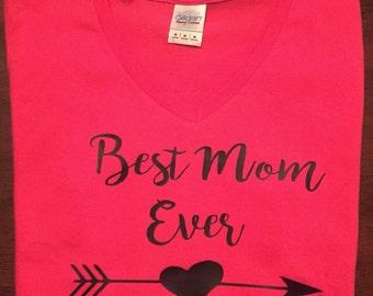 Best Mom Ever shirt - mom shirt - cute mom shirt - best grandma shirt - best aunt shirt