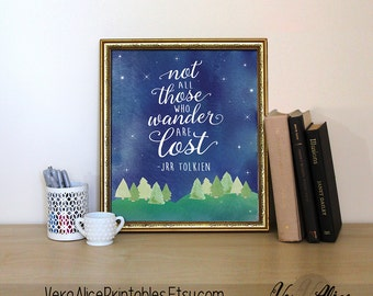 "Lord of the Rings Art Print, ""Not All Those Who Wander Are Lost"" Watercolor Printable Quote, 8x10 12x18 Calligraphy Wall Painted Art Print"