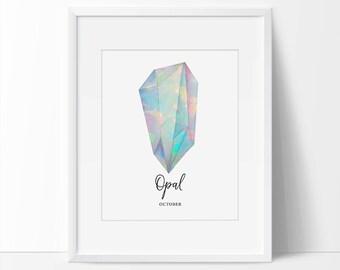 Opal Birthstone Print, Opal Art, Birthstone Art, October Art, October Printable, Gemstone Printable, Art Gift, Gem Wall Art 5 x 7, 8 x 10.