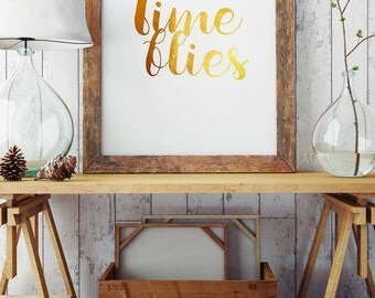 Time flies - Motivational Art Poster - Golden Illustration - Inspirational Quote Print