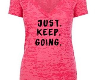 Just Keep Going Womens Workout Tank Top, workout shirt, Burnout Tank Top, Yoga Top, Running Tank Top, Workout Clothes for Women