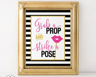 Black white striped, Grab a Prop and Strike a Pose Photo Booth - Bridal Shower, Baby Shower, Bachelorette, Wedding, Birthday Printable Sign