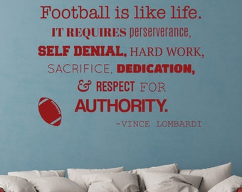 Football Is Like Life - Vinyl Wall Decal Quote