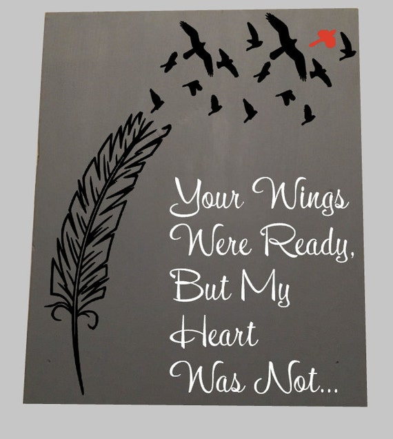 Wings were ready wood sign but my heart was not cardinal for Your wings were ready but my heart was not tattoo