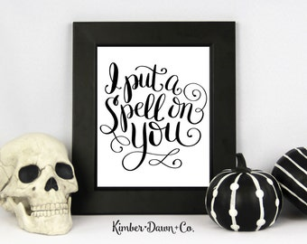 Hand Lettered I Put a Spell on You SVG Cut File