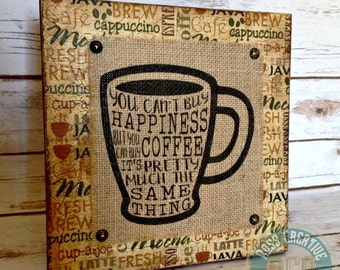 Coffee Sign, Funny Coffee, You Can't Buy Happiness But You Can Buy Coffee