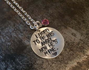 I used to be his angel, now he's mine- personalized necklace