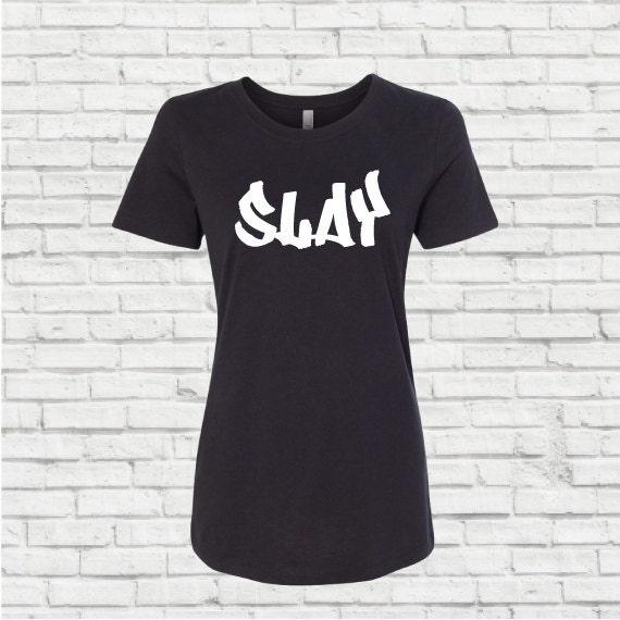 I slay, Slay, Cause I slay, Formation t shirt. Women's slay tshirt