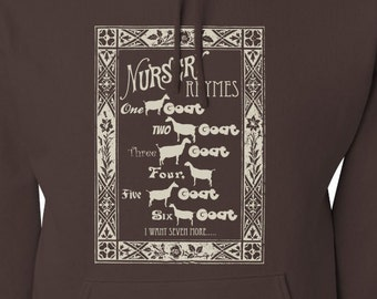 Nursery Rhyme Hoodie... One Goat, Two Goat, Three Goat, Four.... Five Goat, Six Goat... I want SEVEN More!!