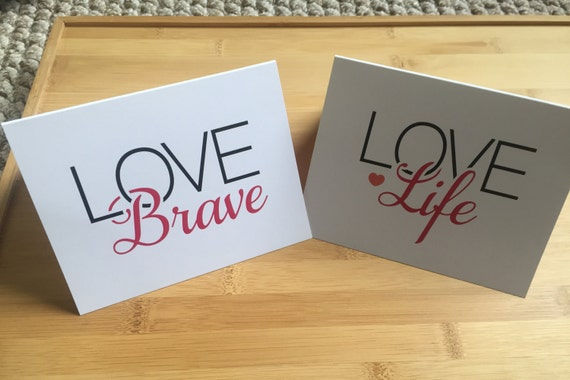 Choose a Love Note 5.5x4.25 w/ envelope, LOVE Brave, LOVE Life, Love Note card, LOVE Greeting card, Brave notes, Life notes, Send Love Today