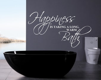 Happiness is taking a Long Warm Bath Vinyl Wall Decal for your Bathroom