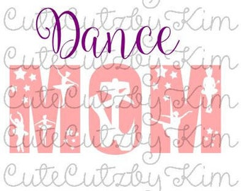Dance mom svg file - Cricut and Silhouette cutting file