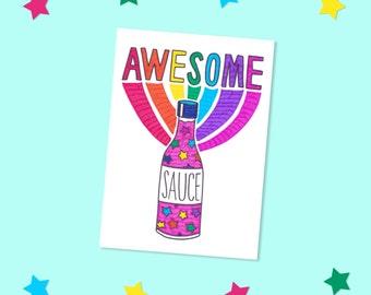 Awesome sauce! Fun, rainbow, typographic, illustration, A6, postcard sized print