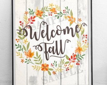 Fall Print, Welcome Fall, Fall Printable, Fall Decor, Fall Sign, Printable Fall Sign, Welcome Autumn, Barnwood Sign, Welcome Sign