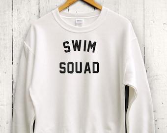 Swim Squad Sweater - Swim Practice Sweatshirt, Swim Team Sweaters, Swim Sweatshirt, Womens Sweatshirt, Gym Sweatshirt