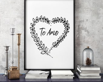 Te amo Printable, I love you art Print, Instant Download, spanish printable, black and white, quote, I love you quote, te amo art print