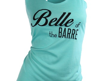 workout tank. barre shirt. workout tanks for women. belle of the barre. womens graphic tee. mrsFITTE. missFITTE. barre clothing. gym tanks