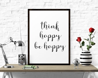 Think Happy Be Happy, Typography Poster, Inspirational Print, Typography Print, Motivational Poster, Wall Print, Printable Art, Calligraphy