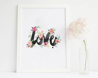 Love sign Love print, floral cards love Wall Art, love Poster, love printable, love decor Valentine Print love Watercolor Romantic love word
