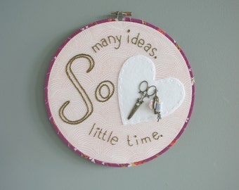 Crafters Hoop Art - Gift for Crafter - Gift for Maker - Hand Embroidered Hoop