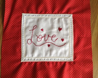 Original hand made embroidered piece of art with Love and hearts valentine