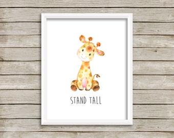 Giraffe Stand Tall Printable Nursery Art, Animals Nursery Decor, Giraffe Wall Art, Giraffe Nursery Art, Stand Tall Decor, Instant Download