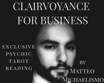 CLAIRVOYANCE FOR BUSINESS - psychic tarot reading